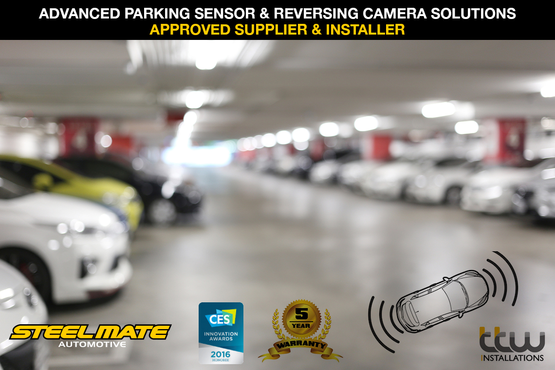 Advanced Parking Sensor and Reversing Camera solutions - Approved Supplier And Installations From TTW